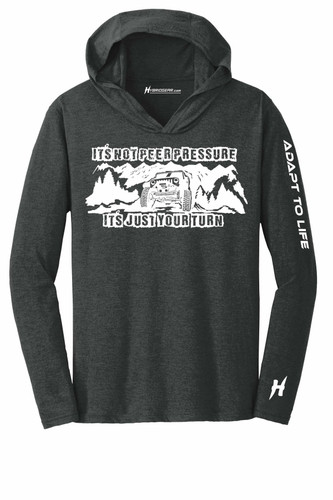 Jeep It's Not Peer Pressure It's Just Your Turn Men's Long Sleeve Hooded T-Shirt