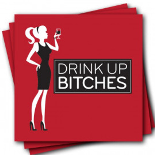 """""""Drink Up Bitches"""" Napkins"""