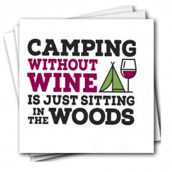 """""""Camping Without Wine"""" Napkins"""