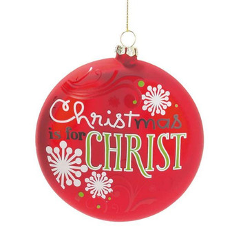 Christmas Is For Christ Ornament Red Glass 4 F C Ziegler Company