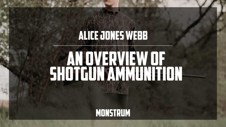 An Overview of Shotgun Ammunition