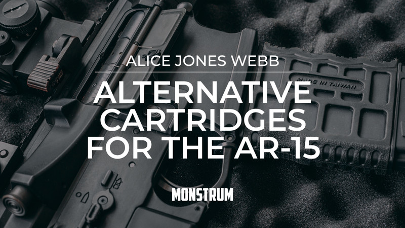 Alternative Cartridges for the AR-15