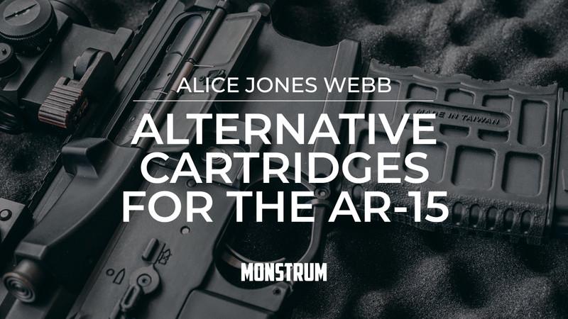 Alternative Cartridges for the AR-15