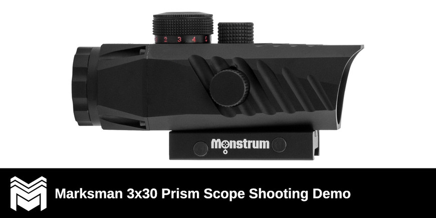 Marksman 3x30 Prism Scope Shooting Demo