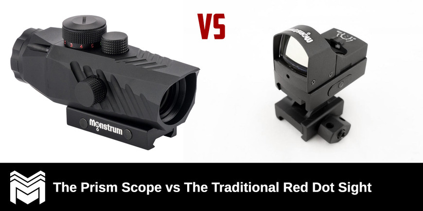 The Prism Scope vs The Traditional Red Dot Sight