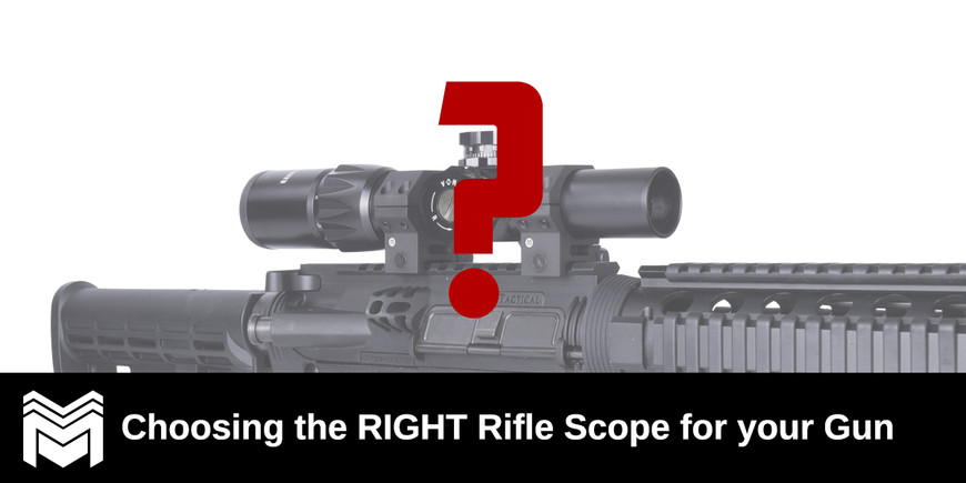 Choosing the Right Rifle Scope for your Gun