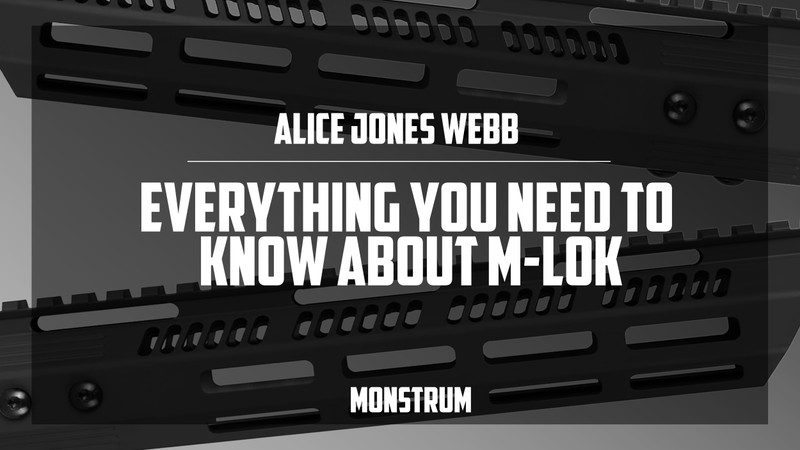 Everything You Need to Know About M-LOK