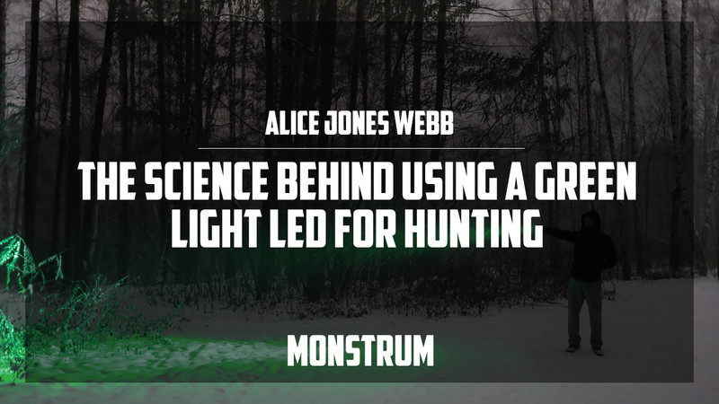 The Science Behind Using a Green Light LED for Hunting