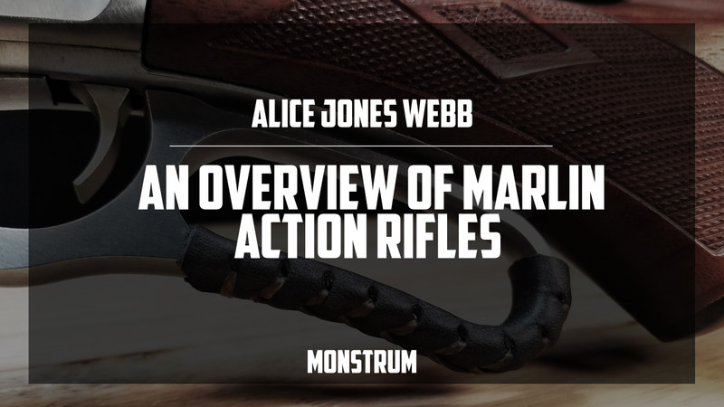 An Overview of Marlin Action Rifles