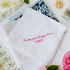 Women's handkerchief embroidered with happy tears message and date