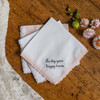 Custom embroidered Blush Lace handkerchief shown with personalized message in grey thread.