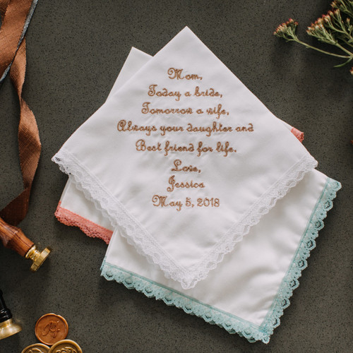 Mother of the bride handkerchief embroidered with best friend message to mom with wedding date.
