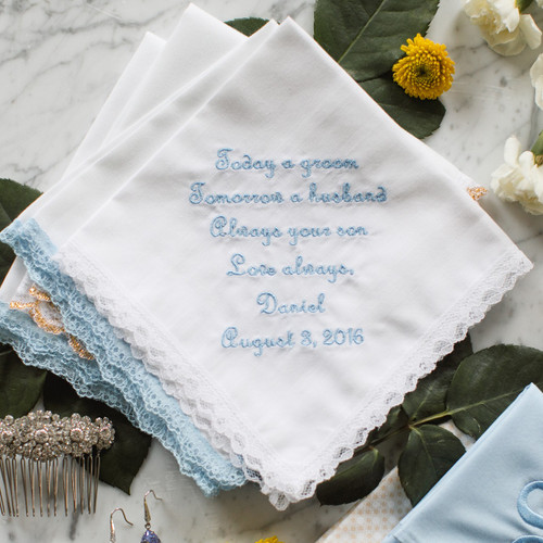 Mother of the Groom handkerchief embroidered with a message from son and wedding date.