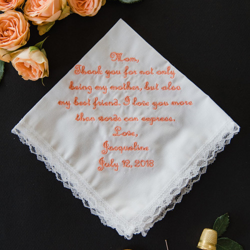 Mother of the Bride wedding handkerchief embroidered wit a message to mom and personalized with name & date.