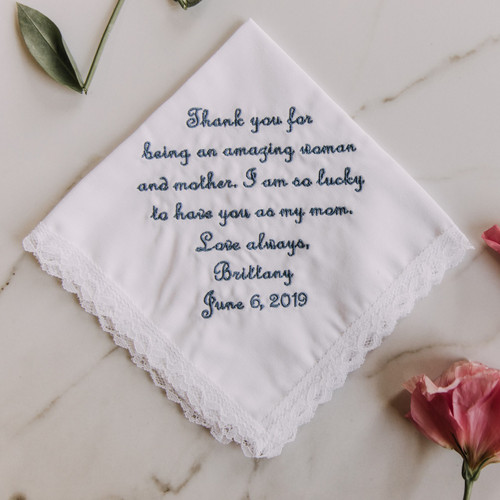 Handkerchief for mother of the bride with embroidered message and personalized name and wedding date.
