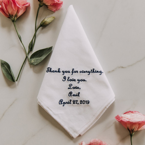 Father of the Bride Father of the Groom wedding handkerchief embroidered with a message, name and date.