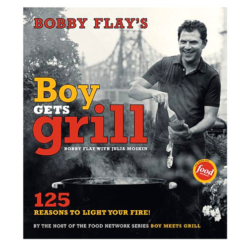 Bobby Flay's Boy Gets Grill Cookbook