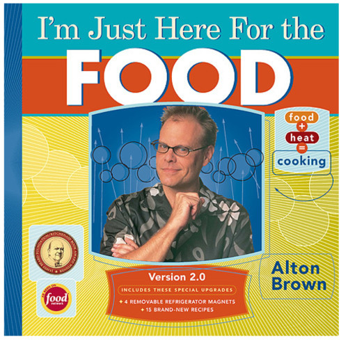 Im Just Here for the Food Version 2.0 Cookbook