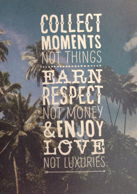Collect Moments Not Things Notebook