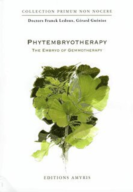 Phytembryotherapy by Ledoux/Gerard Gueniot Book