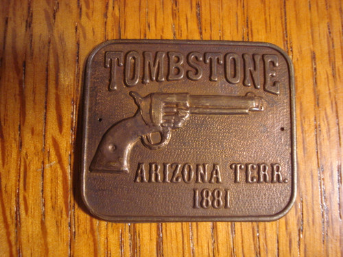 Tombstone Arizona Terr. Gun Butt Tag