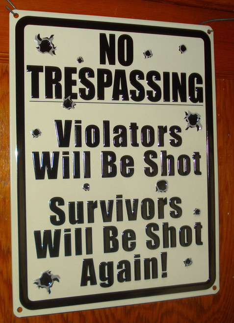 No Trespassing Embossed Tin Sign