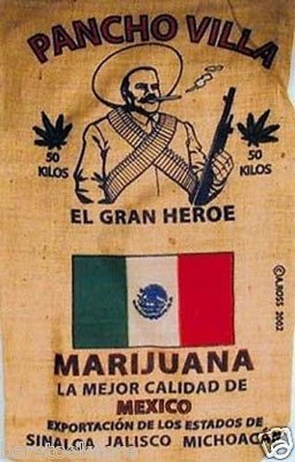Pancho Villa Marijuana Burlap Bag