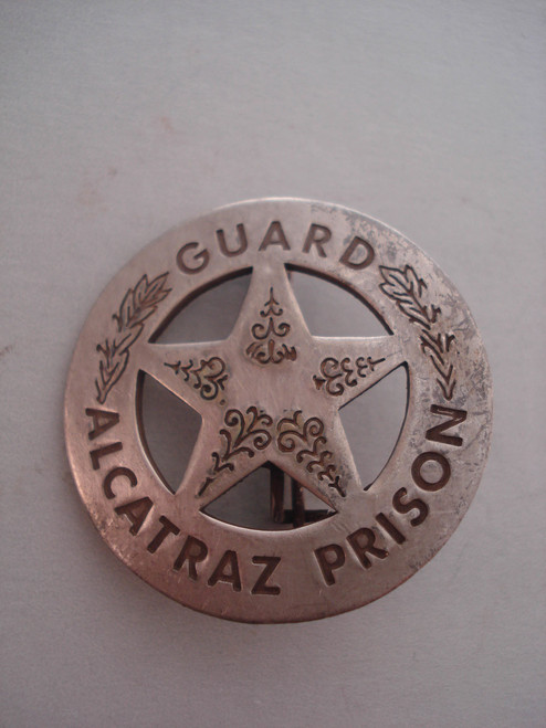 Alcatraz Prison Guard Western Badge