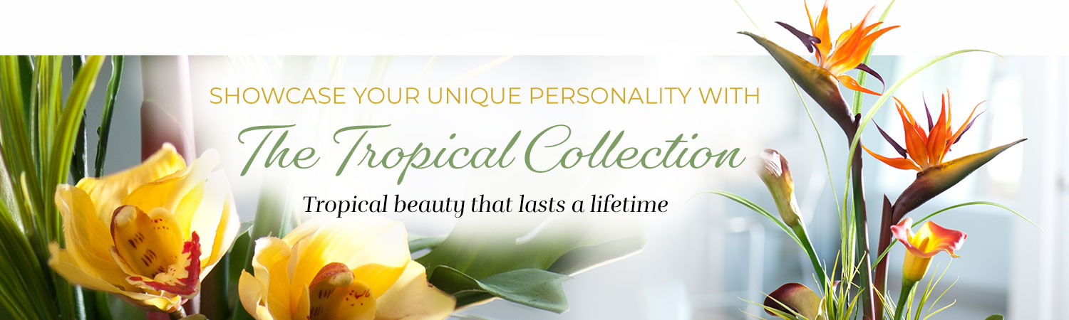 Tropical Silk Floral Collection