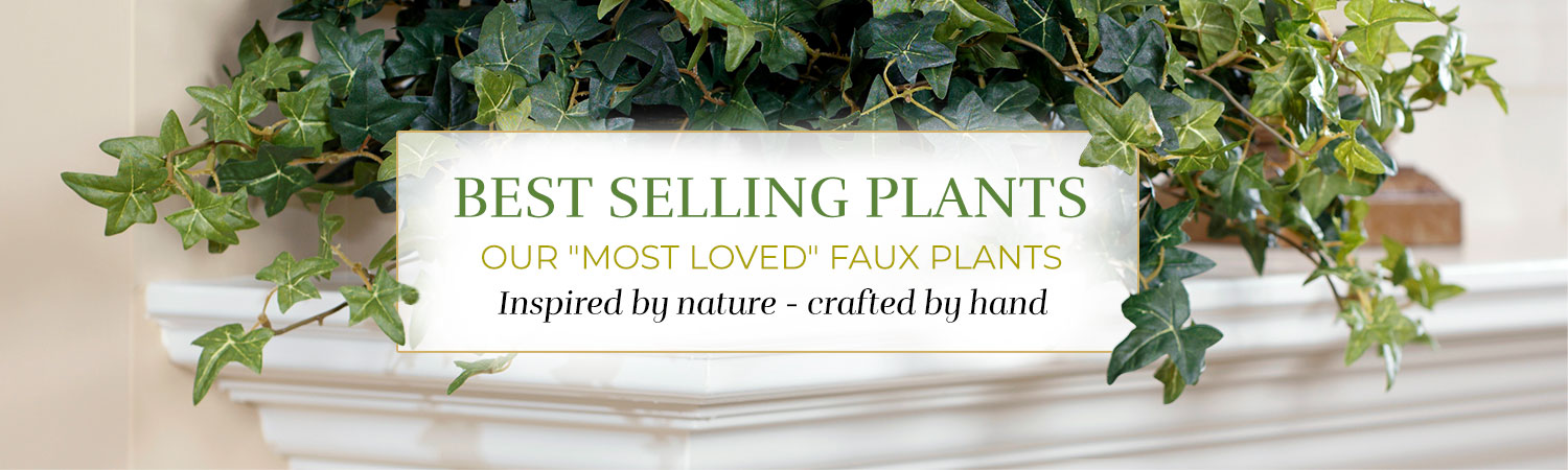 """BEST SELLING PLANTS OUR """"MOST LOVED"""" FAUX PLANTS Inspired by nature - crafted by hand. Available at Petals."""