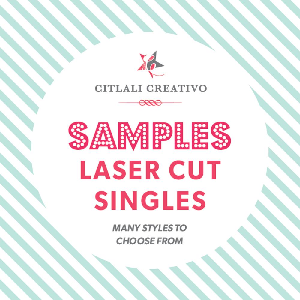 Laser Cut Single Samples