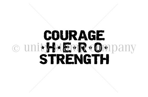 Courage - HERO- Strength