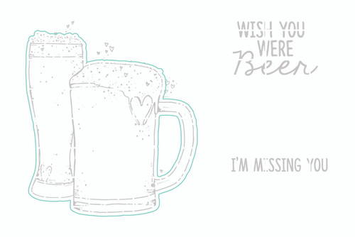 Wish You Were Beer - Digital Cut File