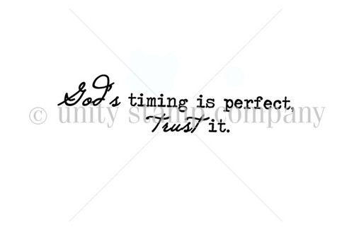 God's Timing, Trust It