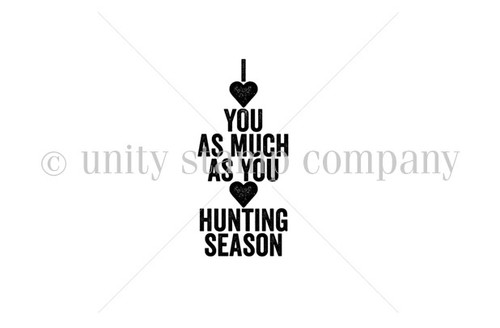 Love You as MUCH as HUNTING