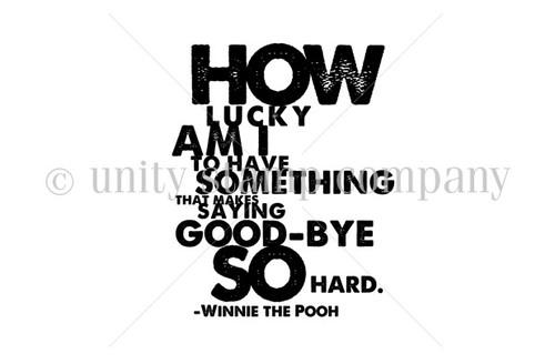 Saying GOOD-BYE is so HARD