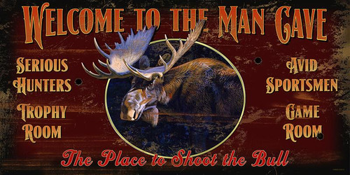 Welcome to the Man Cave Novelty Sign - Moose
