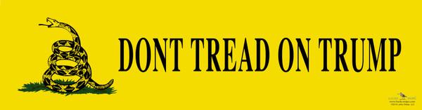 """""""Don't Tread on Trump"""" Bumper Sticker"""