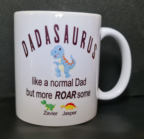 Fathers day Dinosaur Mug 11oz  Beautiful Fathers day gift which any dad would love to receive.  Let Dad know how amazingly ROAR-some he is with this personalised mug.  Add your childrens name to finish this mug of nicely.  White ceramic gloss mug