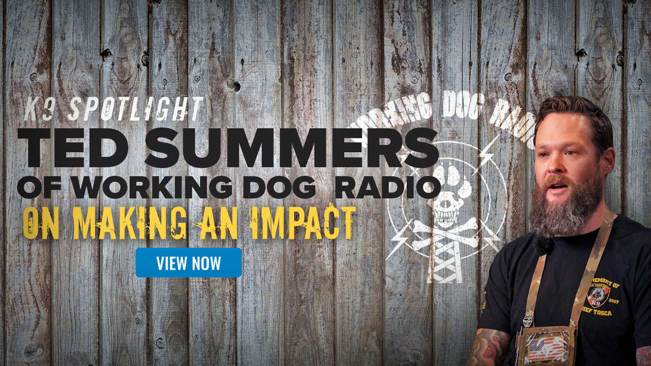 K9 Spotlight Interview: Ted Summers of Working Dog Radio podcast