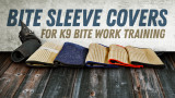 Bite Sleeve Covers - Prolong the Lifespan of Your Bite Sleeves