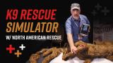 K9 Spotlight: K9 Rescue Simulator w/ NARS