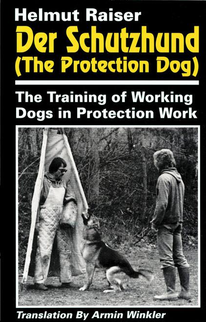 Der Schutzhund (The Protection Dog)