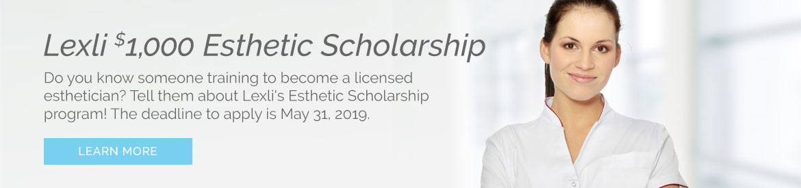 The $1,000 Lexli Esthetic Scholarship, deadline to apply is May 31st