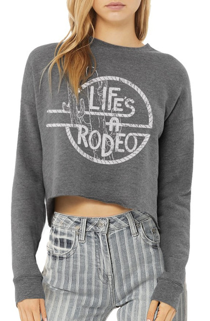 Life's A Rodeo Cropped Sweatshirt #48T7818