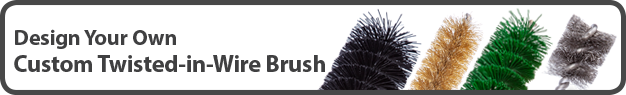 CLICK HERE To Design Your Own Custom Twisted-in-Wire Brush
