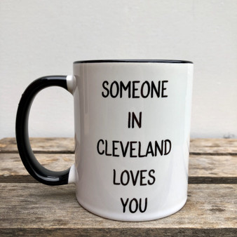 Mug: Someone In Cleveland