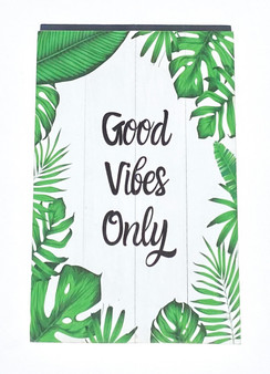 Good Vibes Only / Large