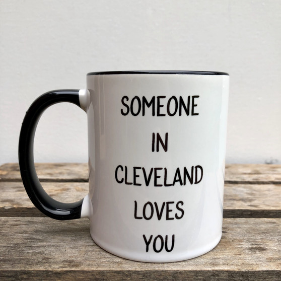 Mug: Someone In Cleveland