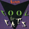 Squeeze Cool For Cats 180g LP